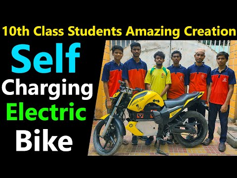 Self Charging Electric Bike Made by 10th Students in India