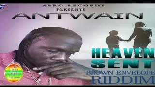 Antwain - Heaven Sent [Brown Envelope Riddim] • February 2017
