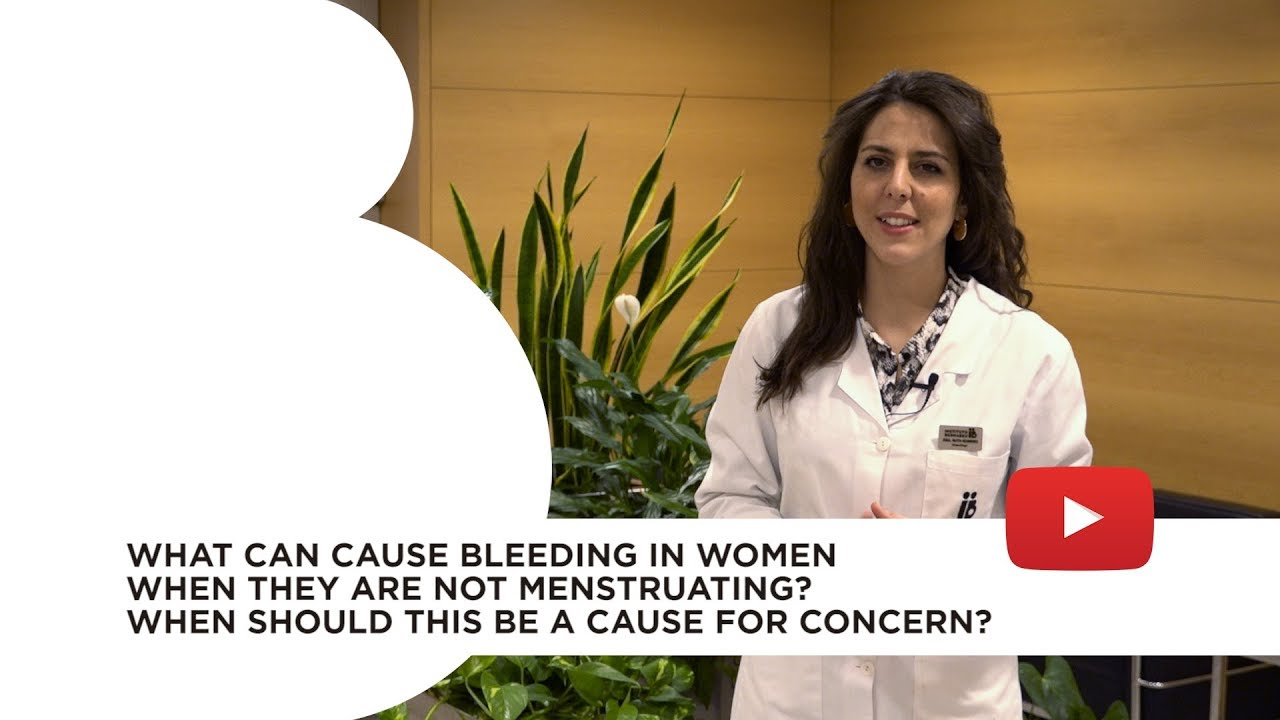What can cause bleeding in women when they are not menstruating?