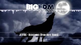 [Hard Trap] JETFIRE - Resistance (Ryan Mute Remix)