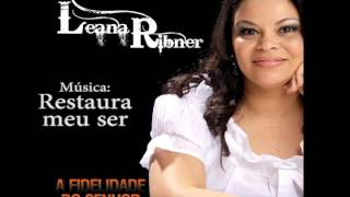 Restaura o meu ser - Leana Ribner