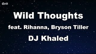 Wild Thoughts ft. Rihanna, Bryson Tiller - DJ Khaled Karaoke 【No Guide Melody】 Instrumental