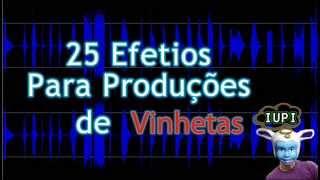 Efeitos Sonoros Para DJ Produções de Vinhetas