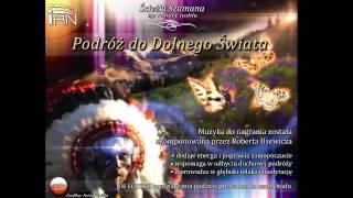 Podróż do Dolnego Świata - Próbka - Ścieżki Szamana