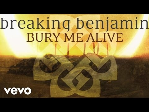 breaking-benjamin-bury-me-alive-audio-only-breakingbenjaminvevo