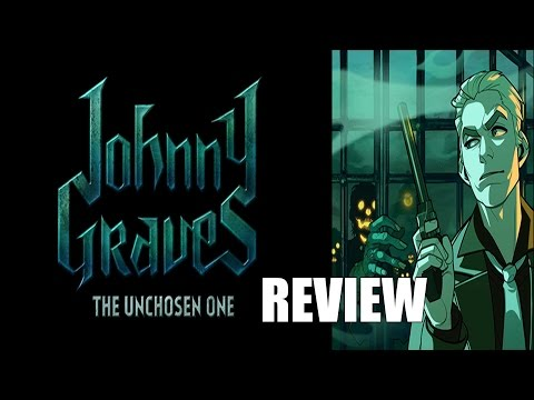 Johny Graves: The Unchosen One: Indie Review