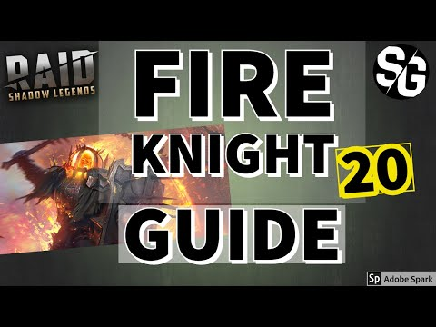 [RAID SHADOW LEGENDS] FIRE KNIGHT 20 GUIDE