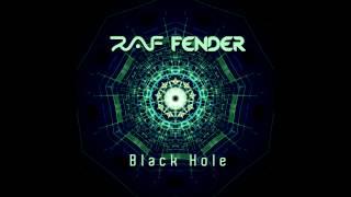 RAF FENDER BLACK HOLE