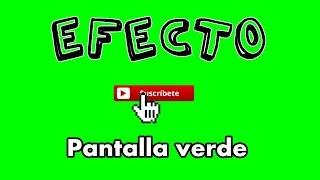 Efecto Suscríbete Pantalla Verde / Green Screen