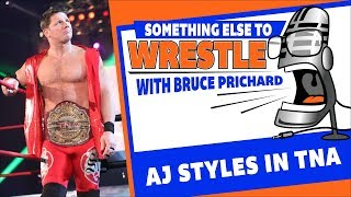 Bruce Prichard looks back at AJ Styles' defiant attitude while in TNA (WWE Network Exclusive)
