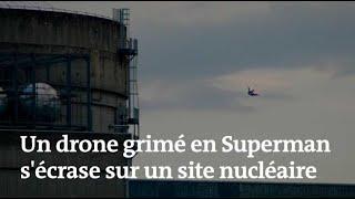 Un drone déguisé en Superman s'écrase sur la centrale nucléaire du Bugey