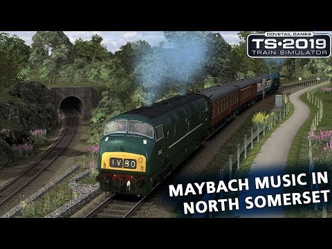 Train Simulator 2019: Maybach Music in North Somerset