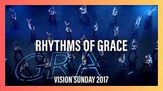 Rhythms Of Grace – Vision Sunday 2017 | New Creation Church