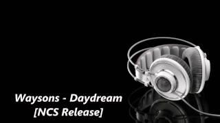 [9 Sec Intro/Outro] Waysons - Daydream [NCS Release] *NO COPYRIGHT*