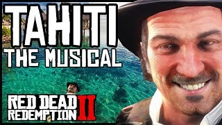 TAHITI THE SONG ft. Dutch plan der Linde | Red Dead Redemption 2