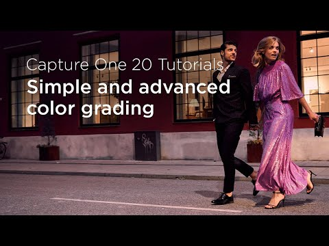 Capture One 20 Tutorials | Simple and advanced color grading