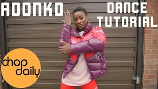 How To Adonko (AfroBeats Dance Tutorial) | Chop Daily