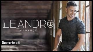 Leandro - Quero-te a ti