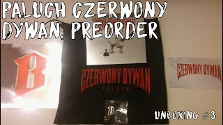 PALUCH CZERWONY DYWAN, PREORDER | UNBOXING #3