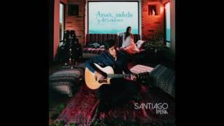 Santiago Peña - Ahora Que Te Tengo