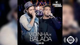 Henrique e Juliano - Vidinha de Balada (Download)