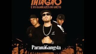 Paraná Gangsta - Thiagão e os Kamikazes do Gueto