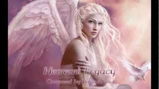 Emotional / Fantasy Music - Heaven's Legacy