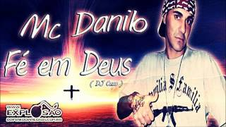 MC DANILO - FÉ EM DEUS ( DJ CUCO )