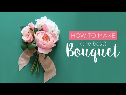 How To Make (The Best) Bouquet