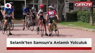 Selanik'ten Samsun'a anlamlı yolculuk