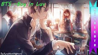 [ Nightcore ] BTS - Boy in Luv