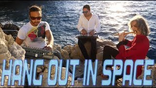 Hang Out in Space - Tali Freaks & Stradivarius Feat. Al Martino Space Drum & Bansuri flute