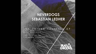 Neverdogs, Sebastian Ledher, Fernanda LeBrock - Tremenda Feat. Fernanda Lebrock (Original Mix)
