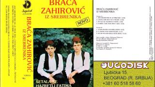 Izvorna grupa Braca Zahirovic - Dobru curu nije imat lako - (Audio 1981)