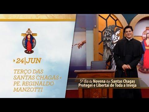 Terço das Santas Chagas   Padre Reginaldo Manzotti   24 de Junho de 2019