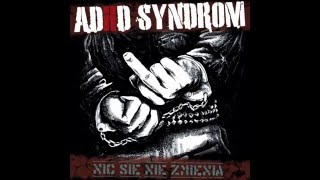 ADHD SYNDROM - Nic sie nie zmienia