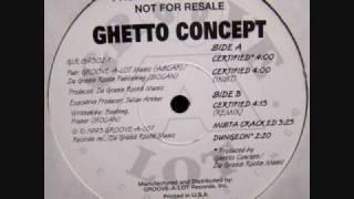 Ghetto Concept - Mista Crack Ed