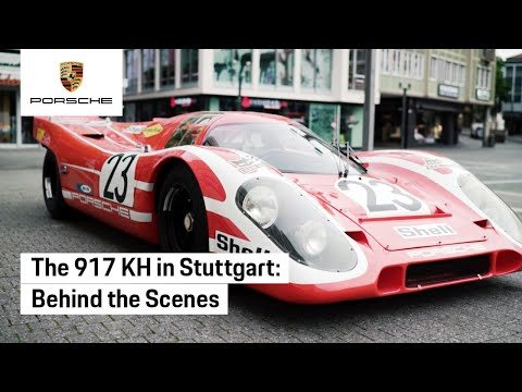 The Porsche 917 KH in Stuttgart: Behind the Scenes
