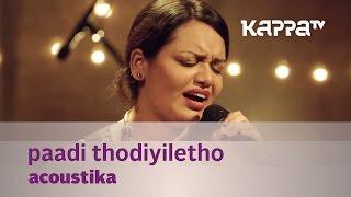 Paadi Thodiyiletho by Acoustika (Jyotsna) - Music Mojo - Kappa TV width=