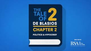 RSA Commercial February 2017 - The Tale of Two de Blasios: Chapter 2