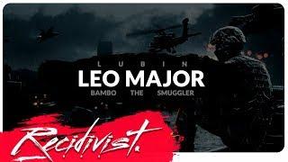 Lubin x Bambo the Smuggler - Leo Major (prod. Adash)