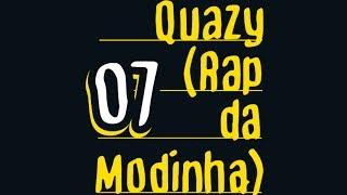 ConeCrewDiretoria - Quazy (Rap da Modinha) - (Audio+Letra)
