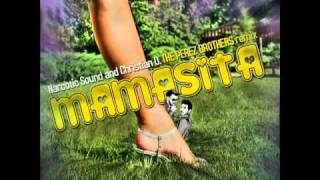 Narcotic Sound & Christian D. feat. Matteo - Mamasita (The Perez Brothers Remix)
