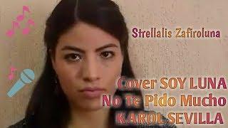 Cover Karol Sevilla No te pido mucho Soy luna 2