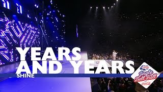 Years And Years - 'Shine' (Live At Capital's Jingle Bell Ball 2016)