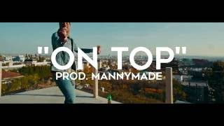 """On Top"" Lil Durk Type Beat (Prod.MannyMade)"