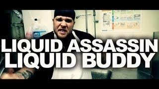Liquid Assassin - Liquid Buddy [OFFICIAL]