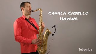 Camila Cabello - Havana [Saxophone Cover] by Juozas Kuraitis