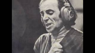 Charles Aznavour    -   Ay ! Mourir Pour Toi