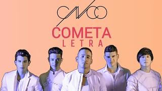CNCO - Cometa - Letra